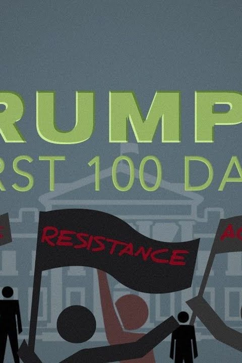 Trump's First Hundred Days: How to Survive the Next 100 and the next
